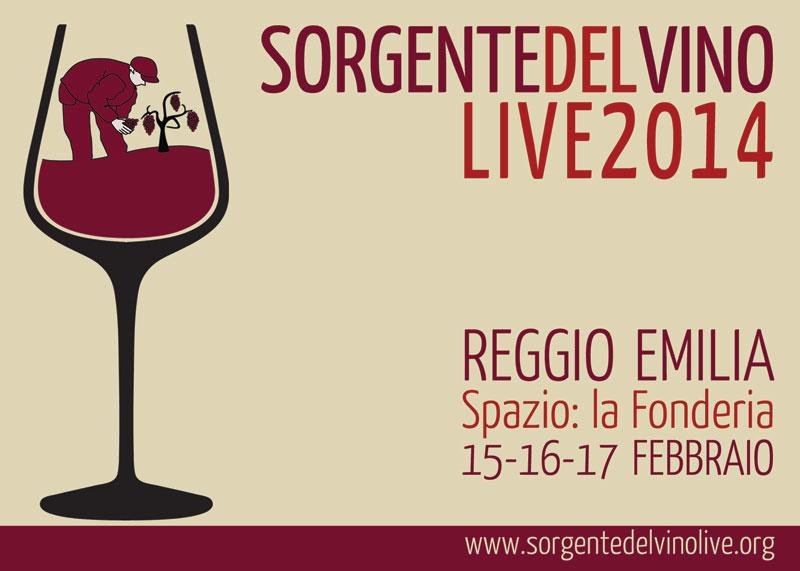 Sorgentedelvino LIVE 2014 alla Fonderia di Reggio Emilia